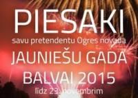 """Piesaki savu pretendentu """"Jauniešu Gada balvai 2015"""""""